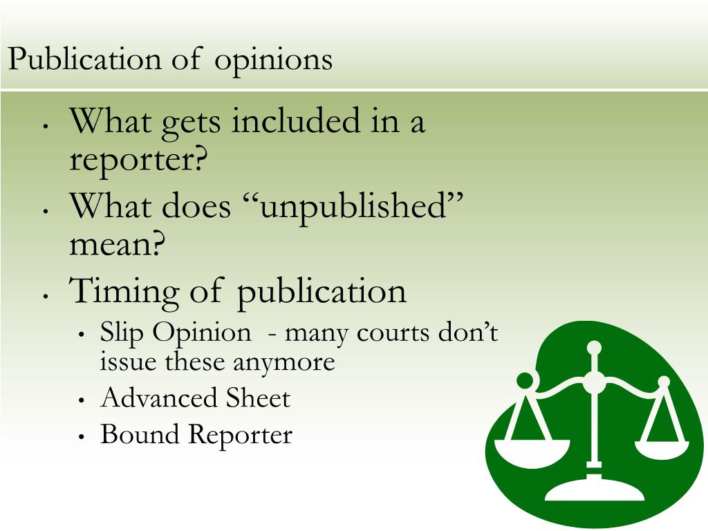 Publication of opinions