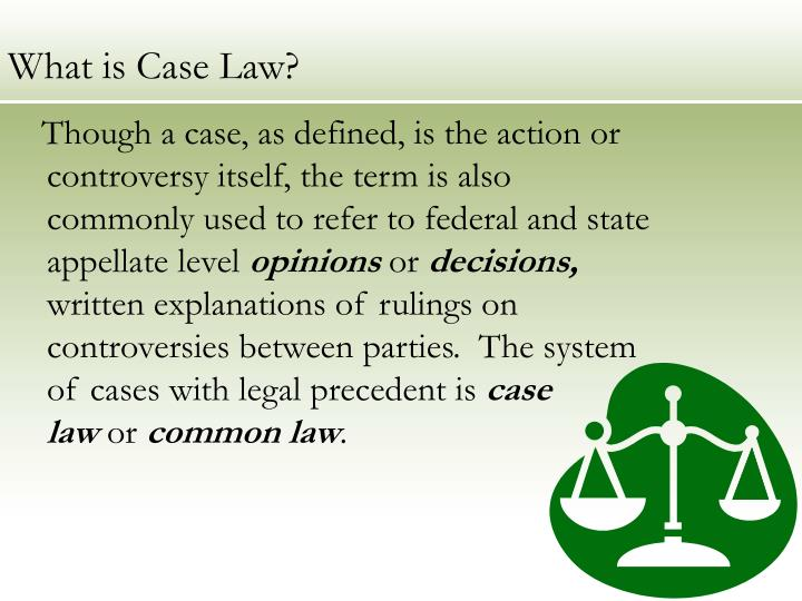 What is case law