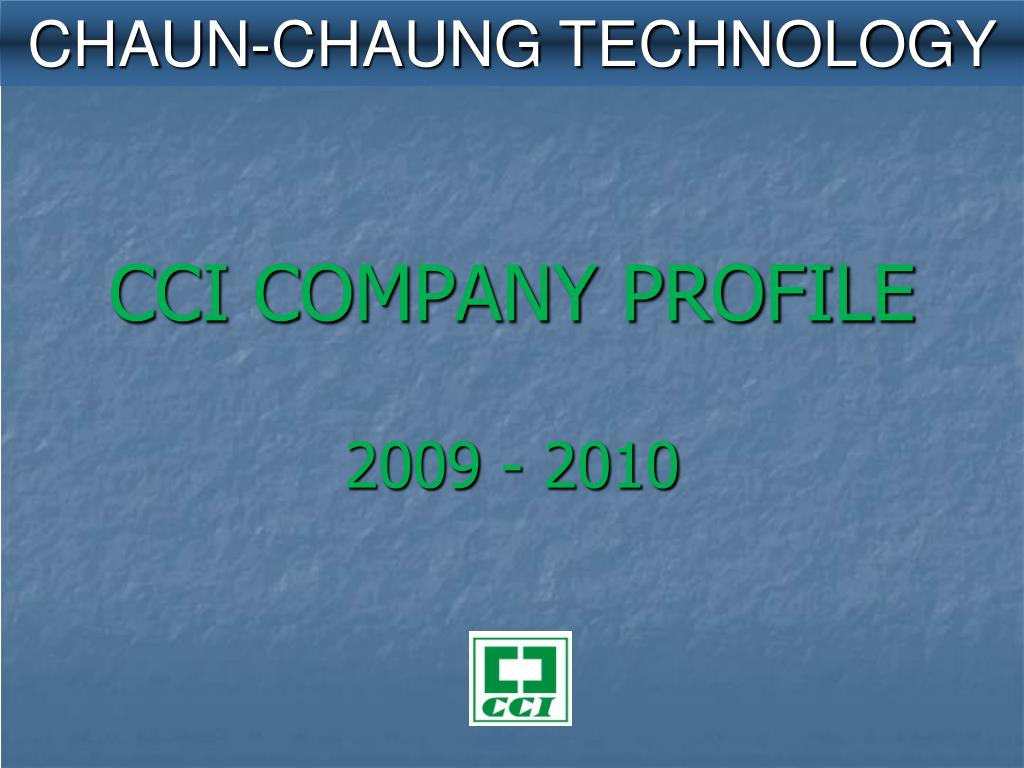 CHAUN-CHAUNG TECHNOLOGY