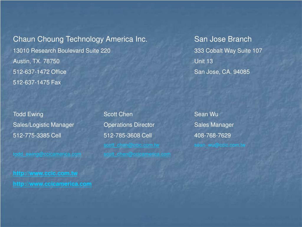 Chaun Choung Technology America Inc.		San Jose Branch