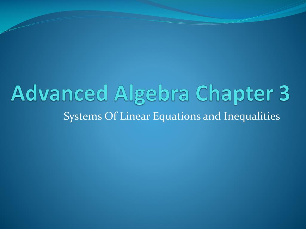 advanced algebra chapter 3 l.