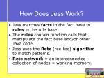 how does jess work