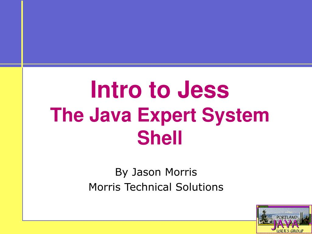 intro to jess the java expert system shell l.