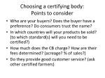 choosing a certifying body points to consider