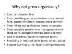 why not grow organically