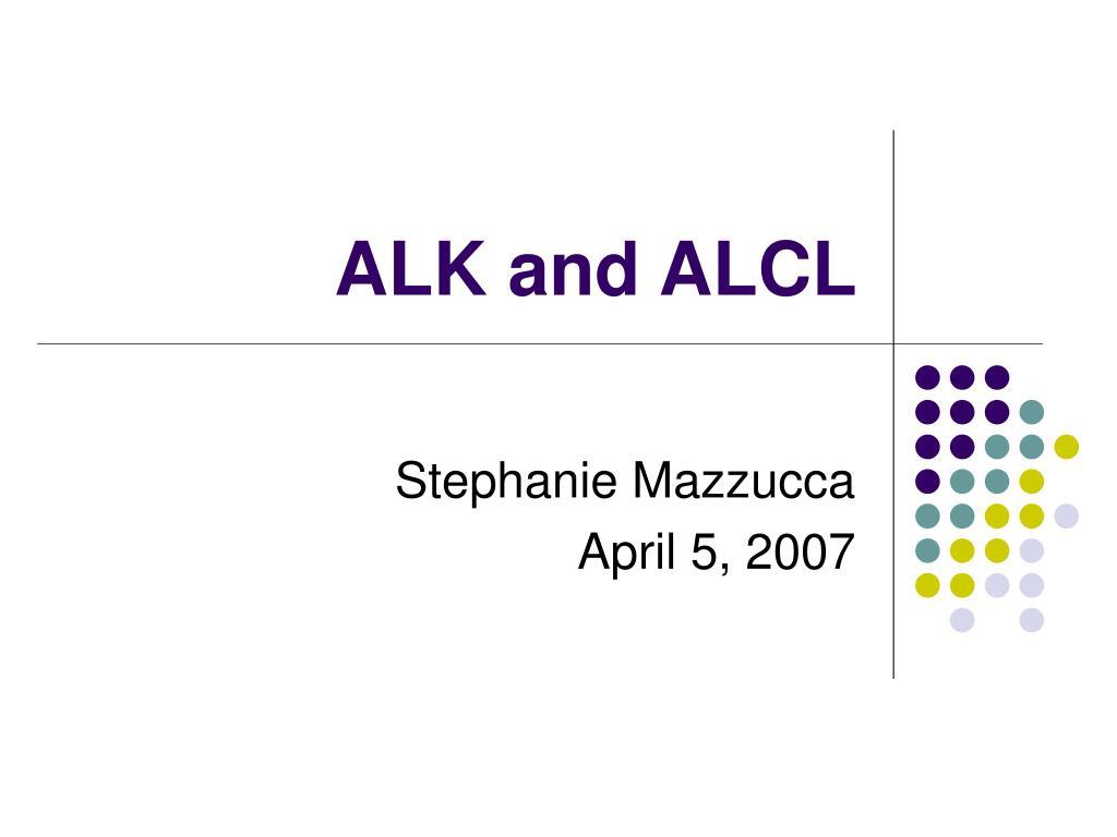 alk and alcl l.