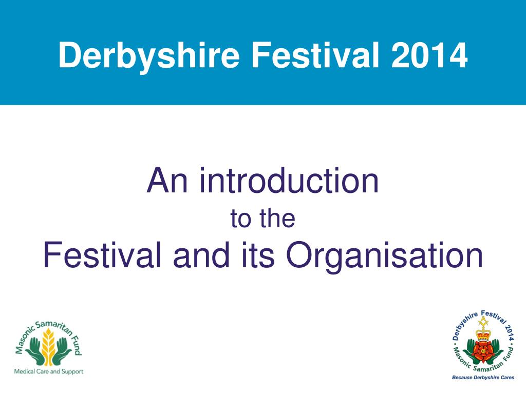 an introduction to the festival and its organisation l.