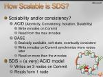 how scalable is sds