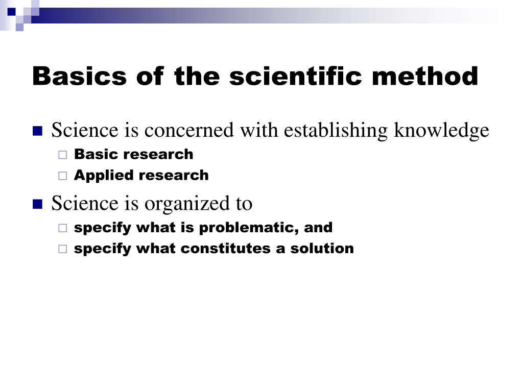 basics of the scientific method l.