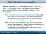 2014 15 parcc assessment plan