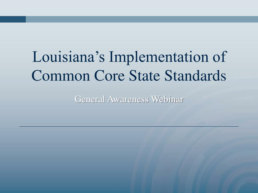 louisiana s implementation of common core state standards l.