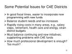 some potential issues for c4e districts