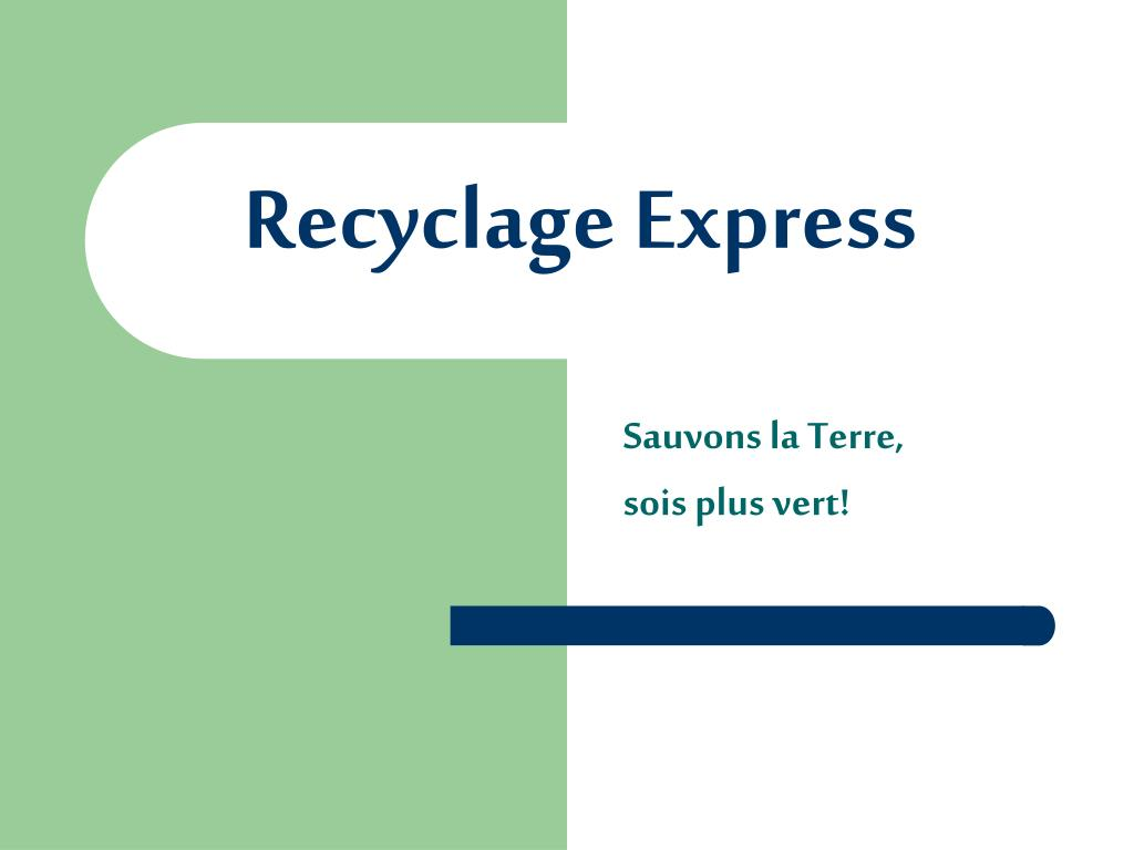recyclage express l.