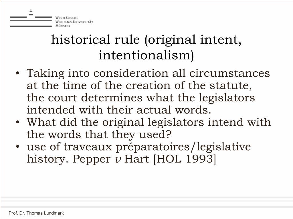 historical rule (original intent, intentionalism)