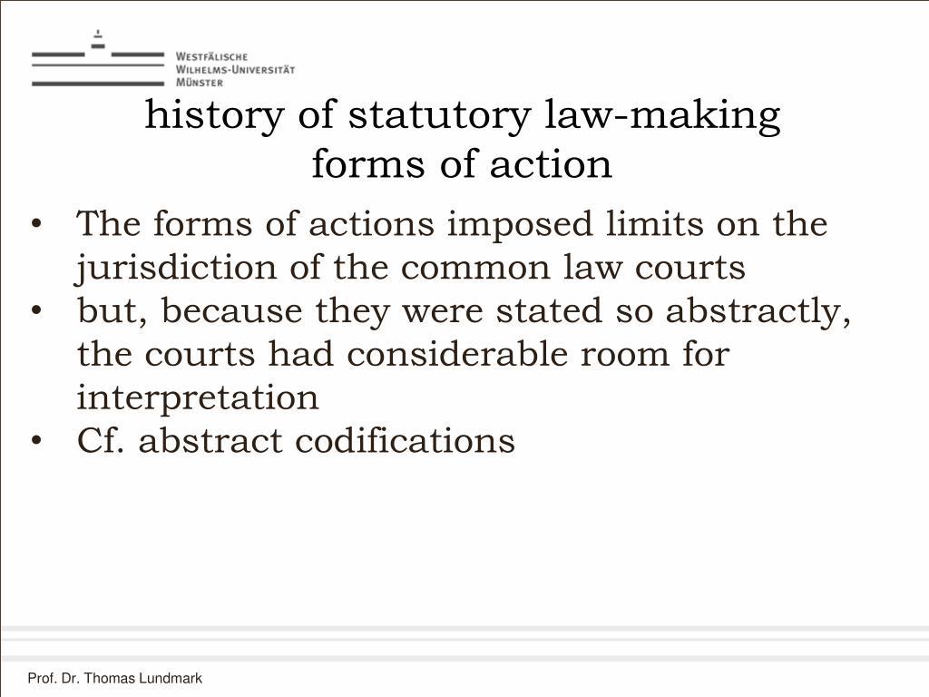 history of statutory law-making