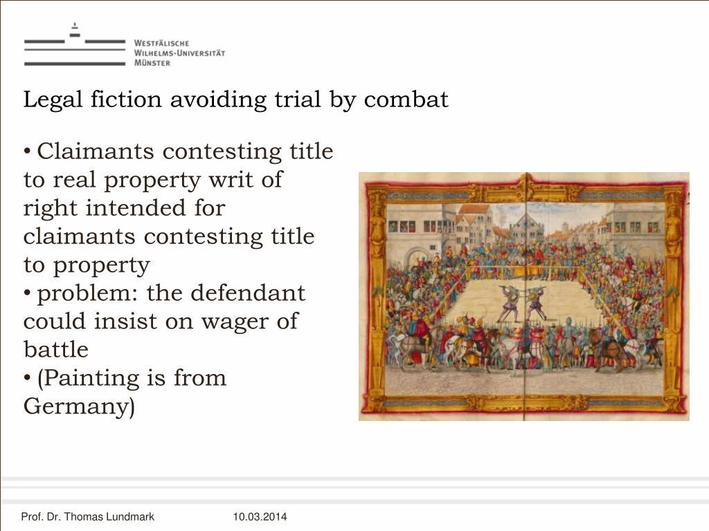 Legal fiction avoiding trial by combat