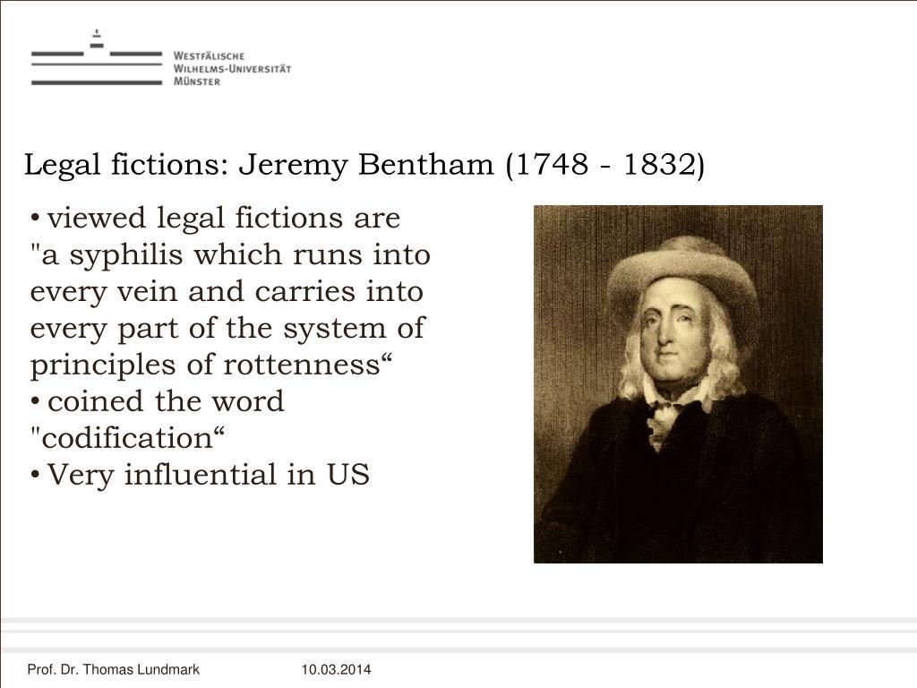 Legal fictions: Jeremy Bentham (1748 - 1832)