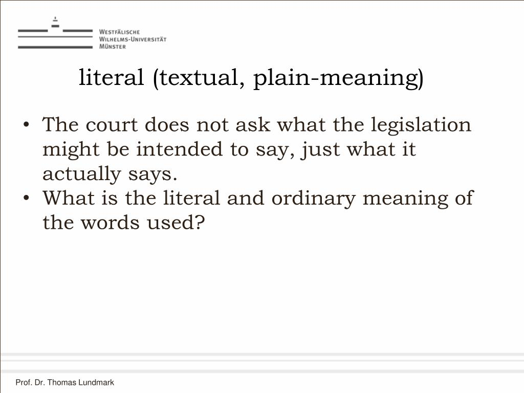 literal (textual, plain-meaning)