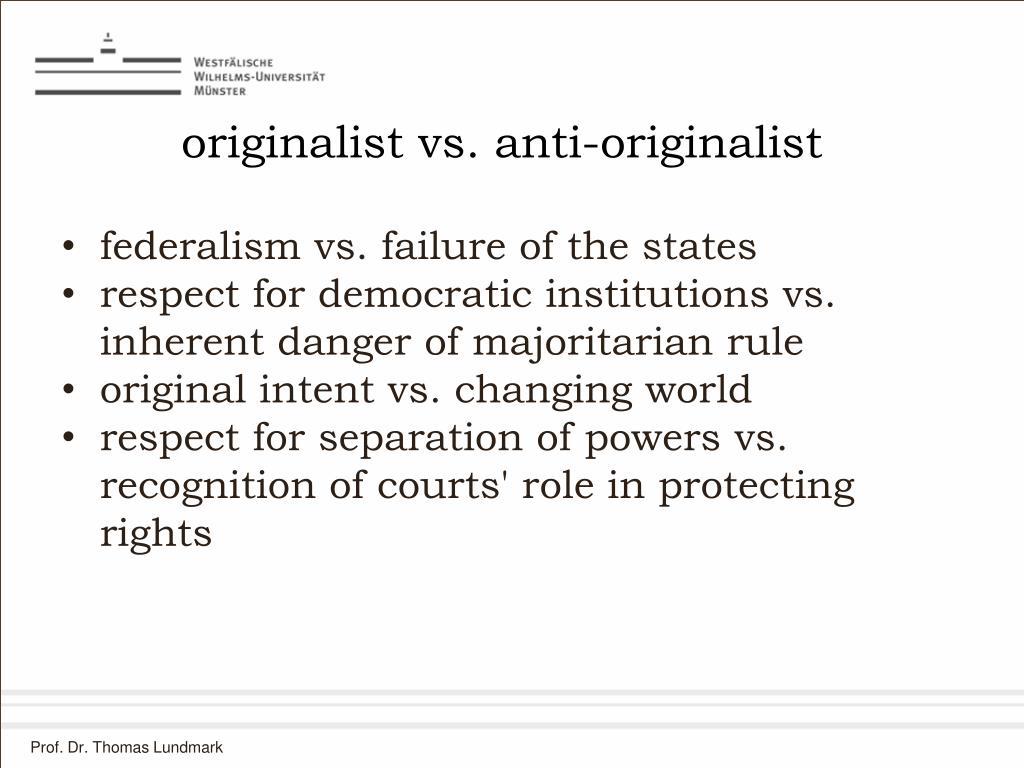 originalist vs. anti-originalist
