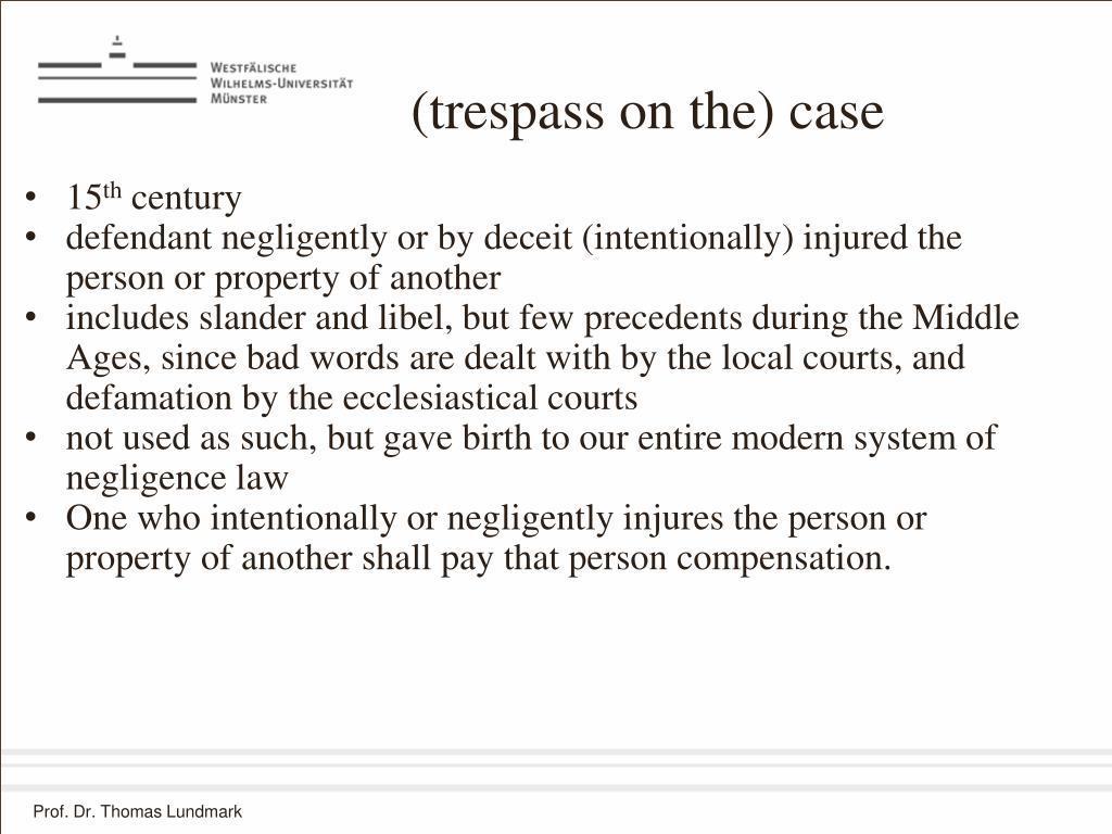 (trespass on the) case