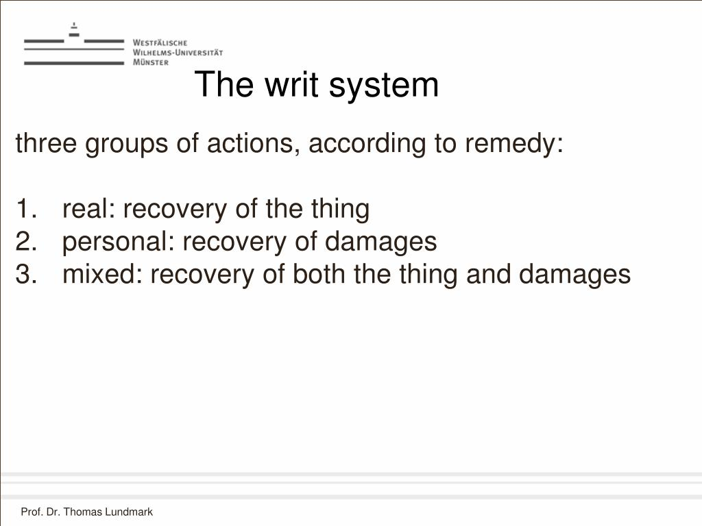 The writ system
