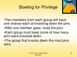 bowling for privilege50