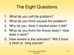 the eight questions
