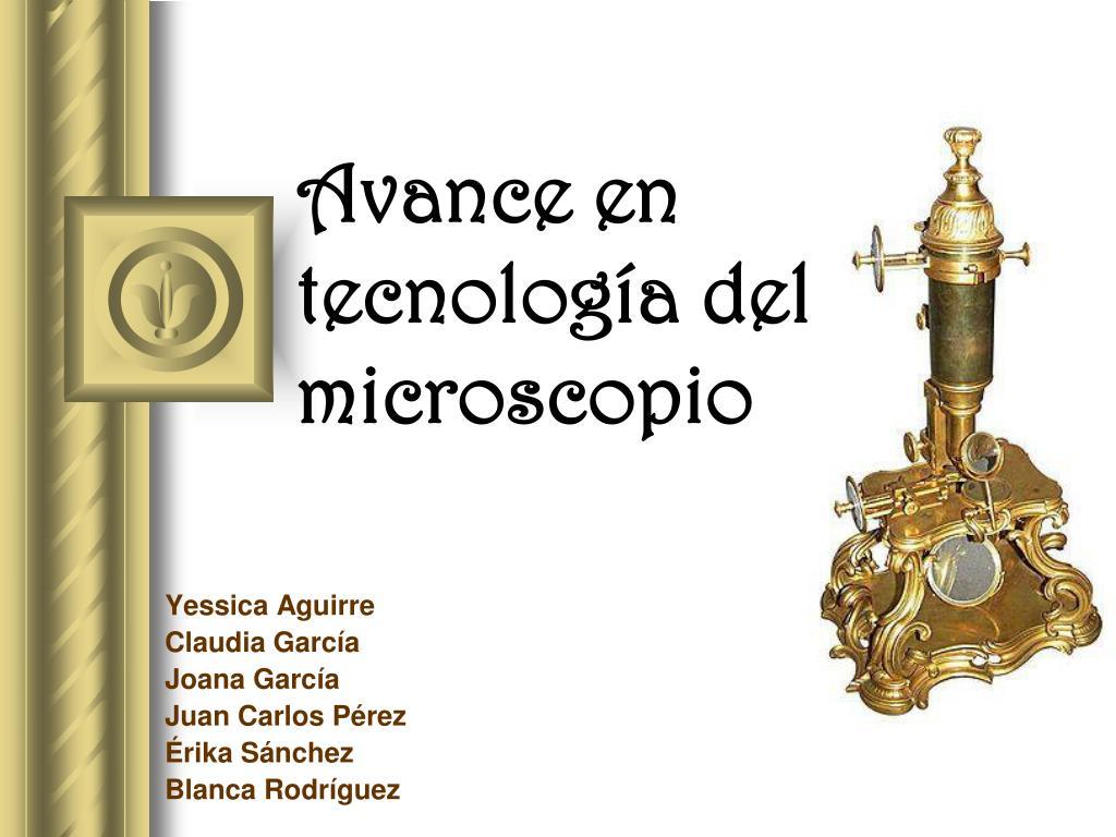avance en tecnolog a del microscopio l.