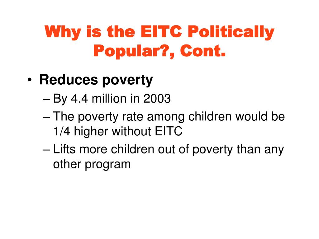 Why is the EITC Politically Popular?, Cont.