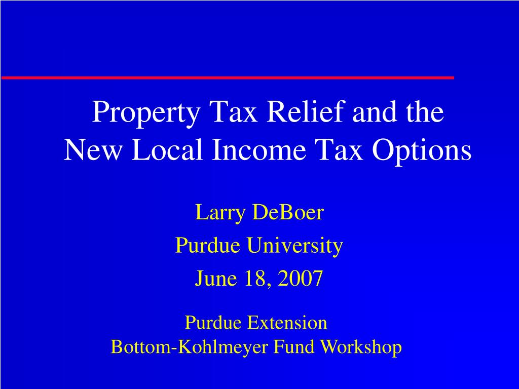property tax relief and the new local income tax options l.