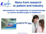 nano from research to patient and industry