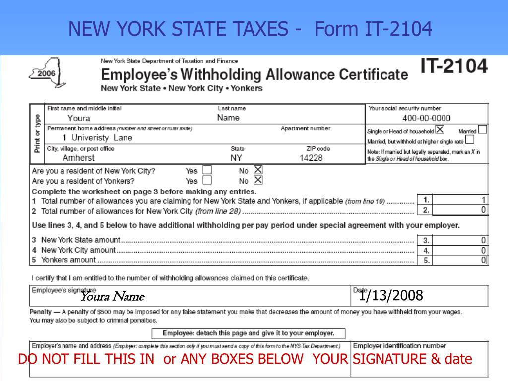NEW YORK STATE TAXES -  Form IT-2104