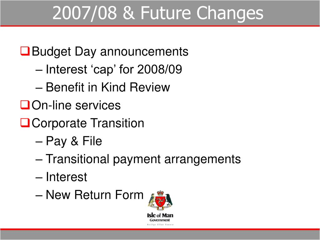 2007/08 & Future Changes