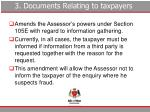 3 documents relating to taxpayers