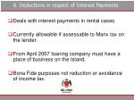 6 deductions in respect of interest payments