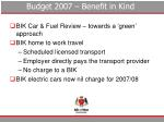 budget 2007 benefit in kind