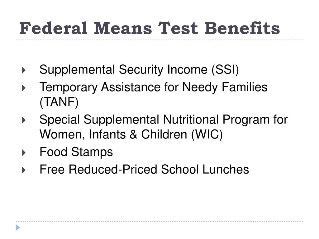 Federal Means Test Benefits