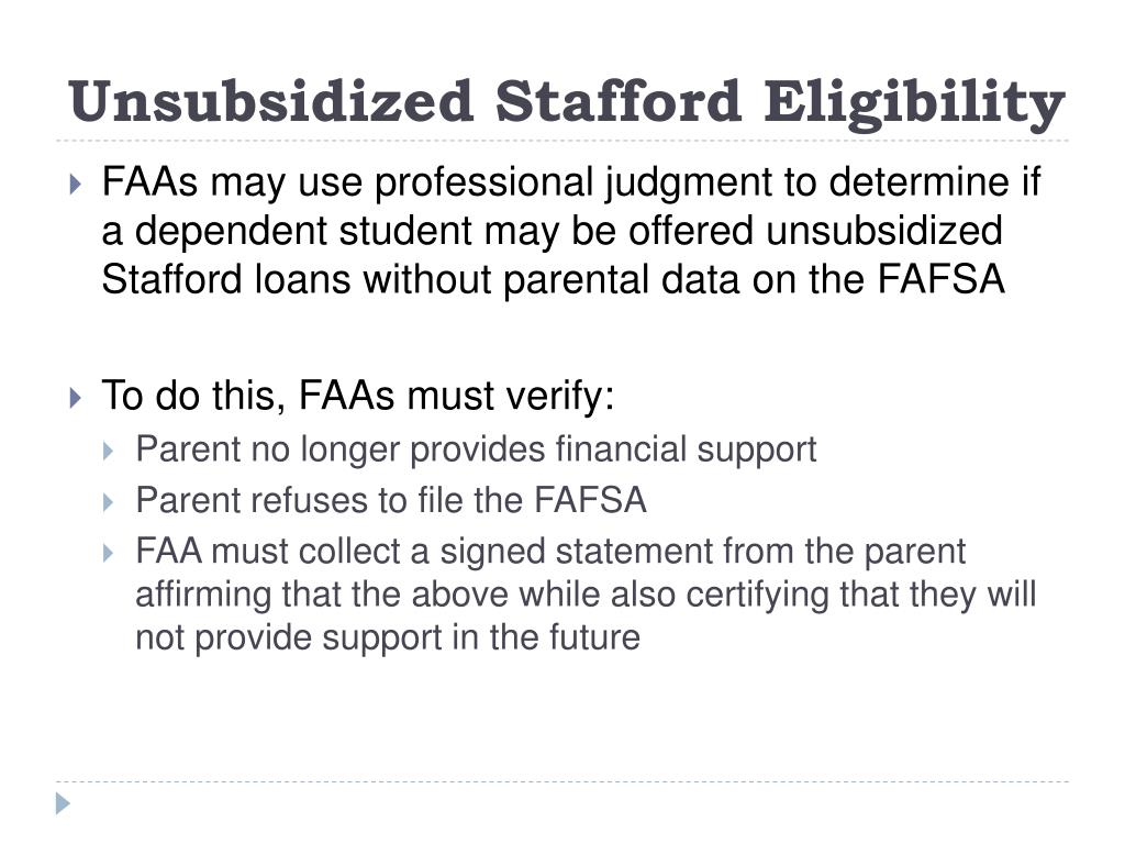 Unsubsidized Stafford Eligibility