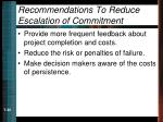 recommendations to reduce escalation of commitment30