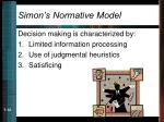 simon s normative model