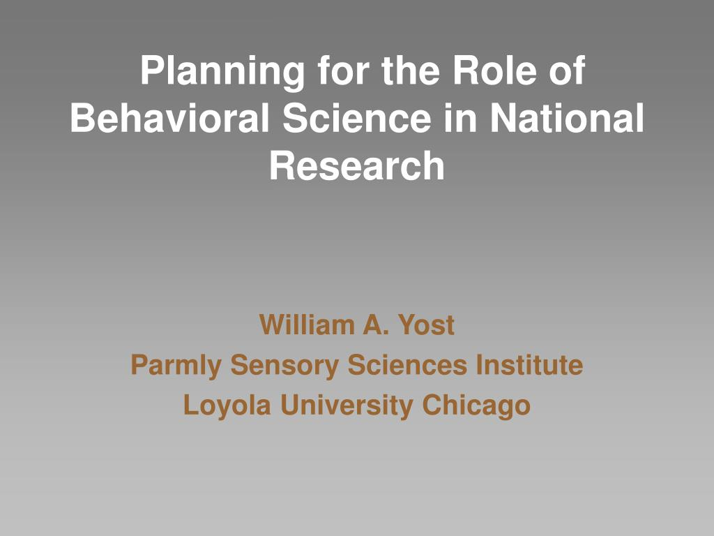 planning for the role of behavioral science in national research l.