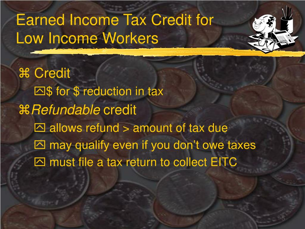 Earned Income Tax Credit for Low Income Workers