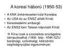 a koreai h bor 1950 53