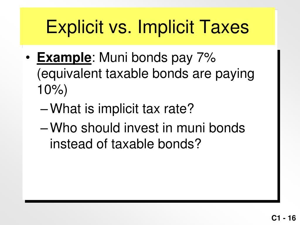 Explicit vs. Implicit Taxes