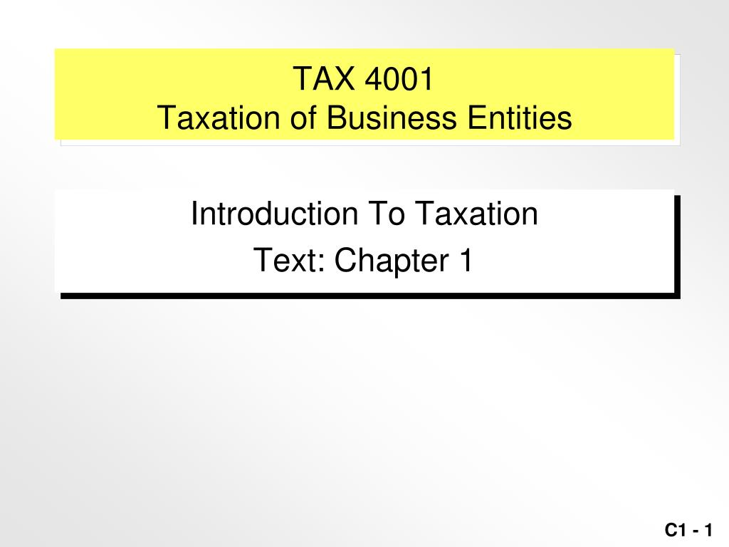 tax 4001 taxation of business entities l.