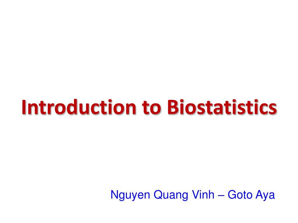 PPT - Introduction to Biostatistics PowerPoint Presentation - ID:696320