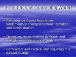 it s a different contracting world