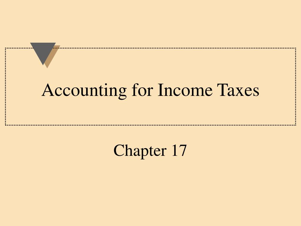 accounting for income taxes l.