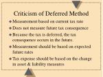 criticism of deferred method