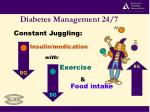 diabetes management 24 7